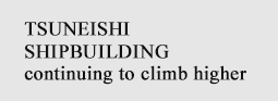 TSUNEISHI SHIPBUILDING continuing to climb higher